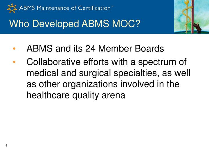 Who Developed ABMS MOC?