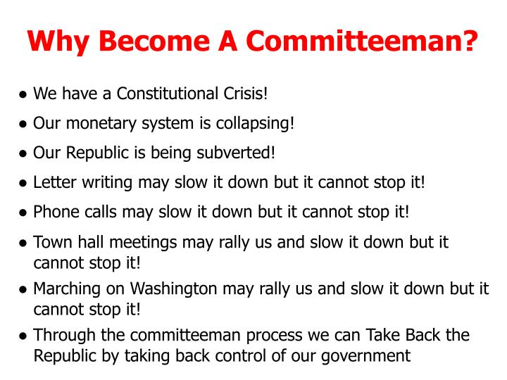 Why Become A Committeeman?
