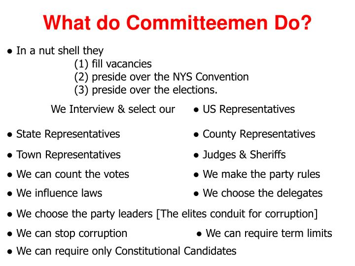 What do Committeemen Do?