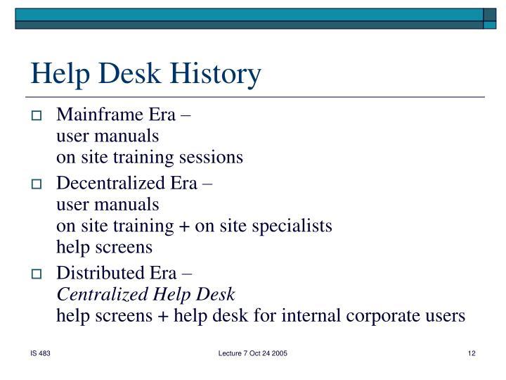 Help Desk History