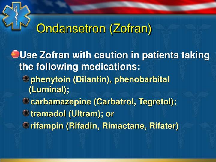 Ondansetron (Zofran)