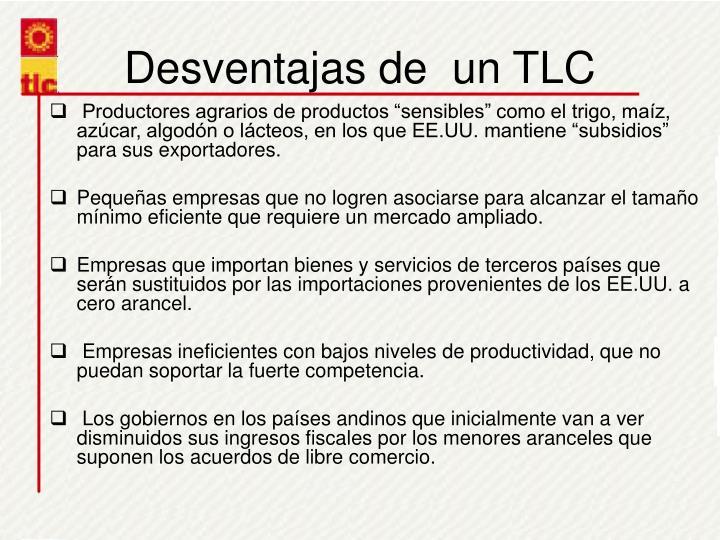 Desventajas de  un TLC