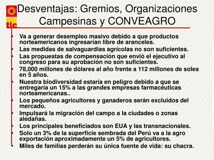 Desventajas: Gremios, Organizaciones Campesinas y CONVEAGRO