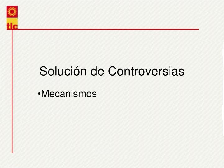 Solucin de Controversias