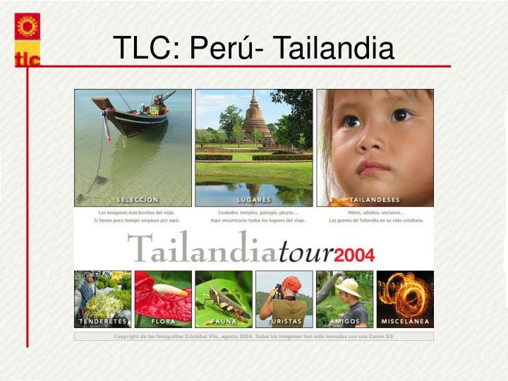 TLC: Per- Tailandia