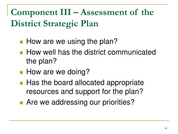 Component III – Assessment of the District Strategic Plan