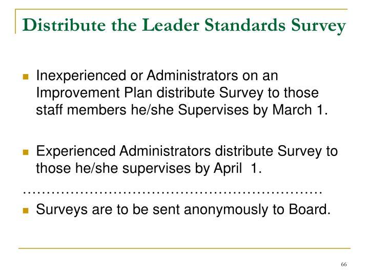 Distribute the Leader Standards Survey