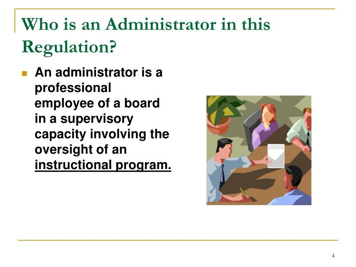Who is an Administrator in this Regulation?