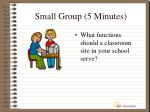 small group 5 minutes