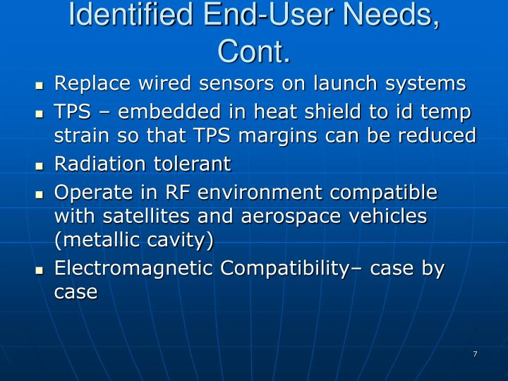 Identified End-User Needs, Cont.