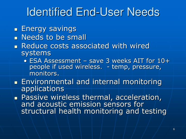 Identified End-User Needs