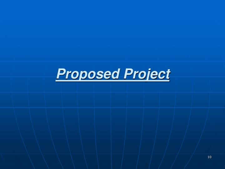 Proposed Project