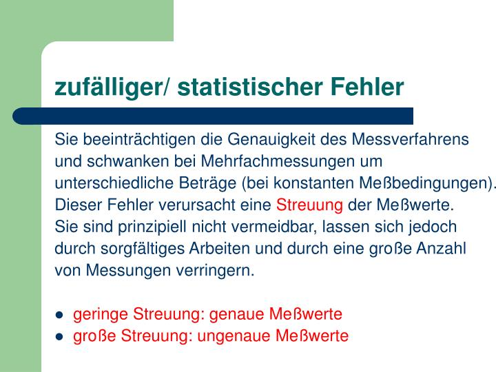 zufälliger/ statistischer Fehler