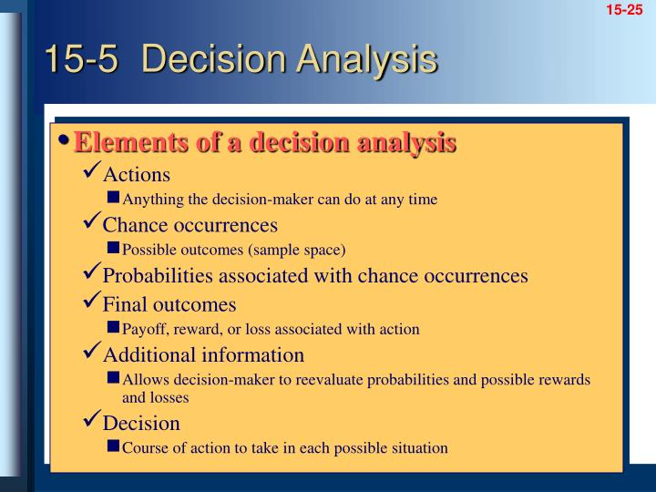 Elements of a decision analysis
