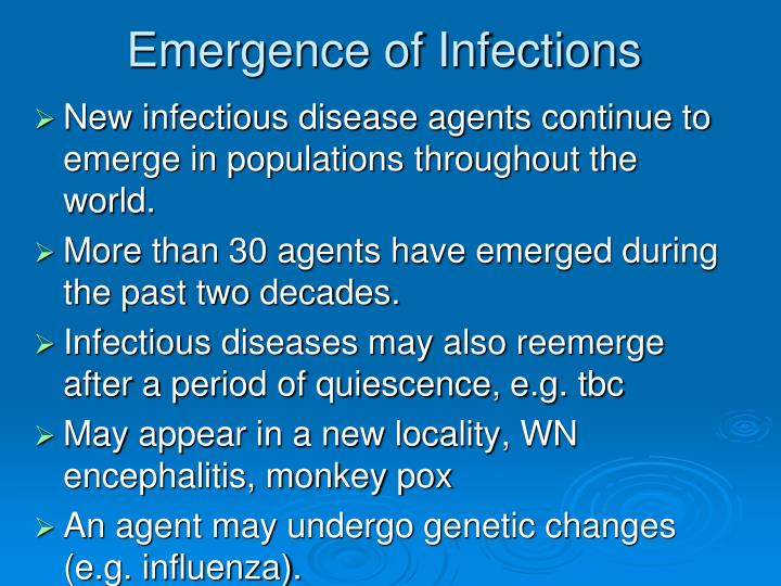 Emergence of Infections