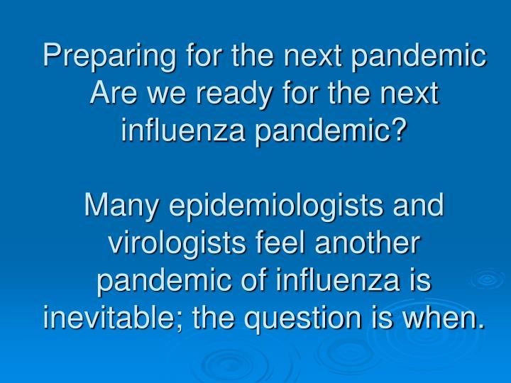Preparing for the next pandemic