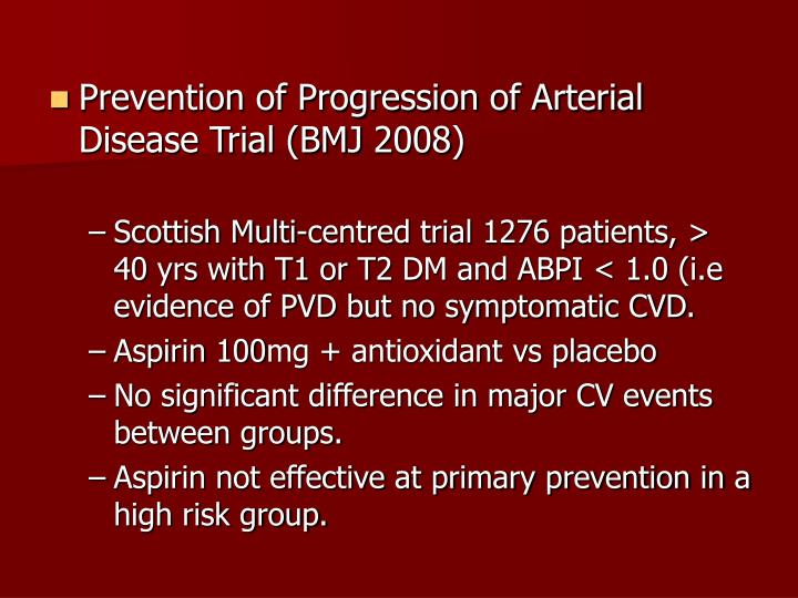 Prevention of Progression of Arterial Disease Trial (BMJ 2008)
