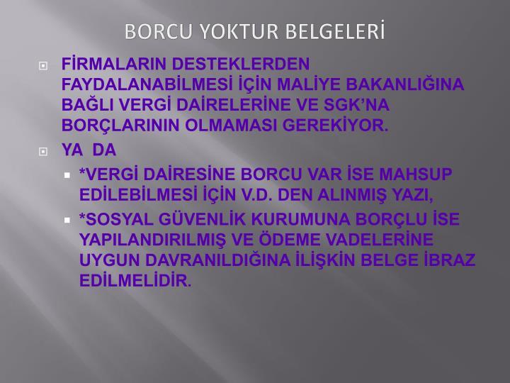 BORCU YOKTUR BELGELERİ