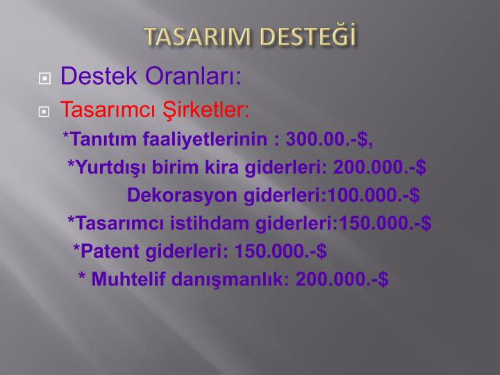 TASARIM DESTEĞİ