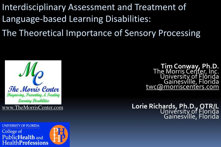 Interdisciplinary Assessment and Treatment of Language-based Learning Disabilities: