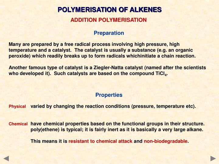 POLYMERISATION OF ALKENES