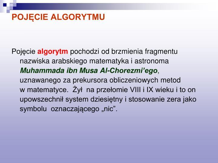 POJĘCIE ALGORYTMU