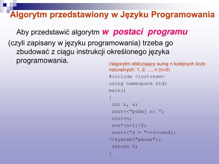 Algorytm przedstawiony w Języku Programowania