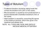 types of botulism