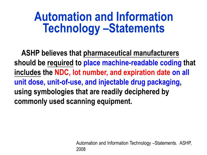 Automation and Information Technology –Statements