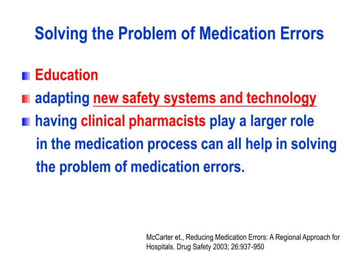 Solving the Problem of Medication Errors