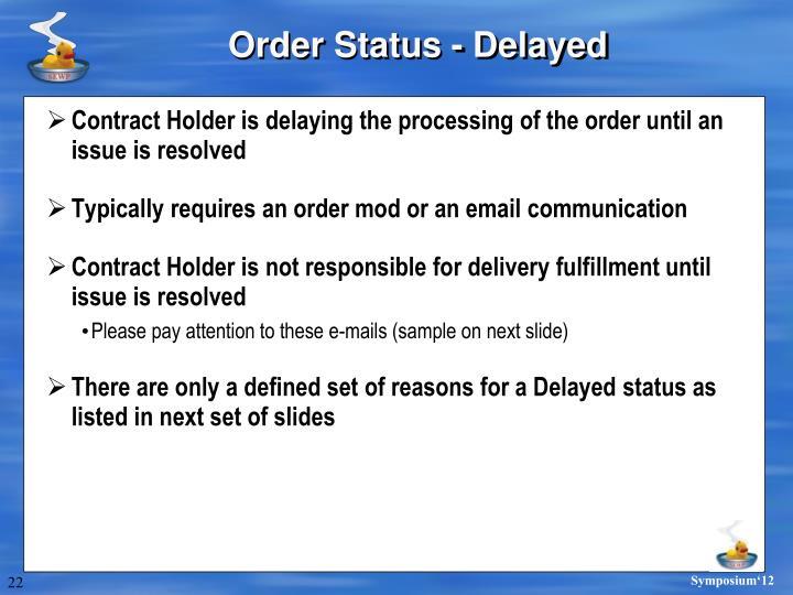 Order Status - Delayed