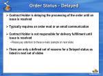 order status delayed