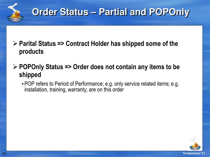 Order Status – Partial and