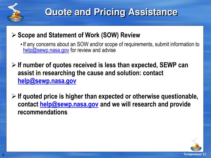 Quote and Pricing Assistance