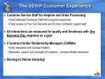 the sewp customer experience