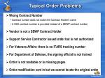 typical order problems