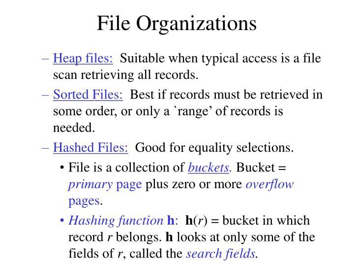File Organizations