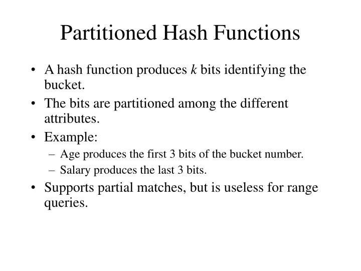 Partitioned Hash Functions