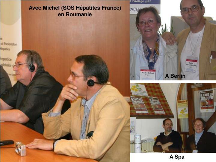 Avec Michel (SOS Hépatites France) en Roumanie