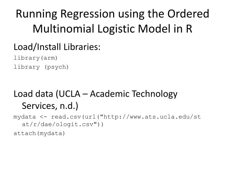Running Regression using the Ordered Multinomial Logistic Model in R