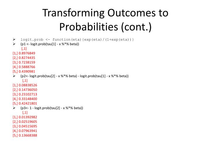 Transforming Outcomes to Probabilities (cont.)