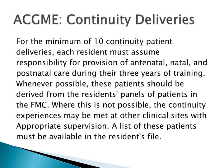 ACGME: Continuity Deliveries