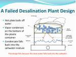 a failed desalination plant design