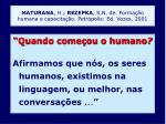 maturana h rezepka s n de forma o humana e capacita o petr polis ed vozes 2001