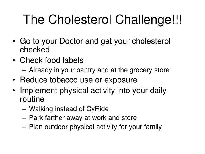 The Cholesterol Challenge!!!