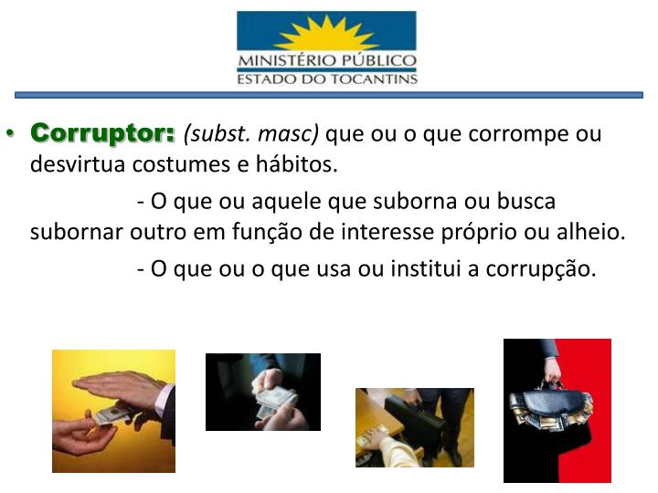 Corruptor: