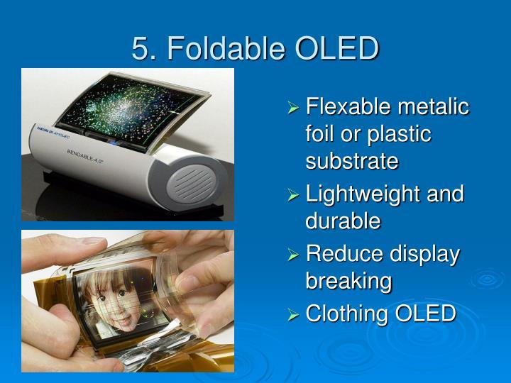 5. Foldable OLED