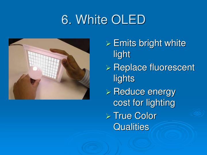 6. White OLED