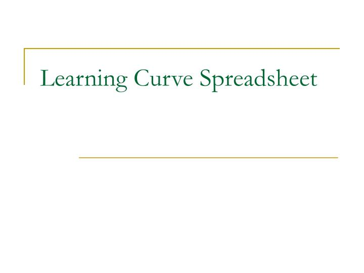 Learning Curve Spreadsheet