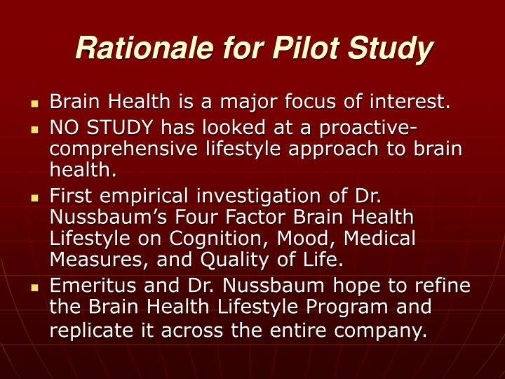 Rationale for Pilot Study